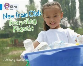 New from Old: Recycling Plastic - фото книги