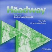 New Headway: Beginner: Student's Workbook Audio CD: Student's Workbook Audio CD Beginner level - фото обкладинки книги