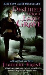 Night Huntress. Book 4: Destined for an Early Grave - фото обкладинки книги