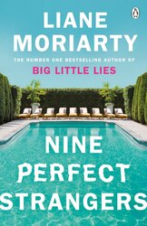 Nine Perfect Strangers : The Number One Sunday Times bestseller from the author of Big Little Lies - фото обкладинки книги