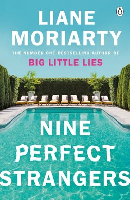 Nine Perfect Strangers : The Number One Sunday Times bestseller from the author of Big Little Lies - фото книги