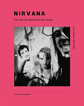 Nirvana: The Stories Behind Every Song - фото книги