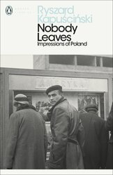 Nobody Leaves : Impressions of Poland - фото обкладинки книги