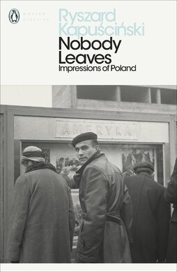 Nobody Leaves : Impressions of Poland - фото книги