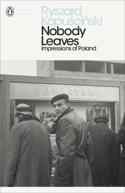 Nobody Leaves : Impressions of Poland - фото книги