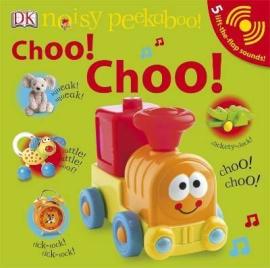 Noisy Peekaboo! Choo! Choo! - фото книги