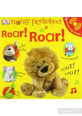 Noisy Peekaboo! Roar! Roar! - фото книги