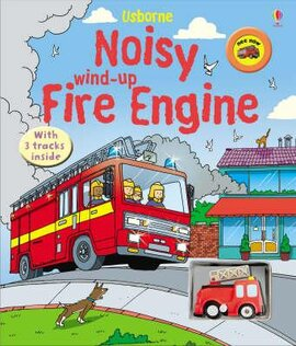 Noisy Wind-Up Fire Engine - фото книги
