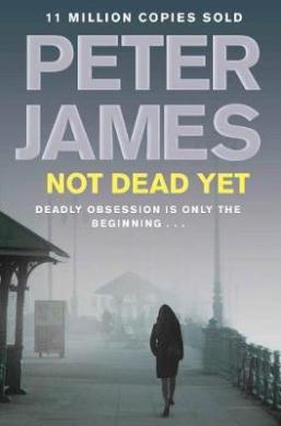 Not Dead Yet - фото книги