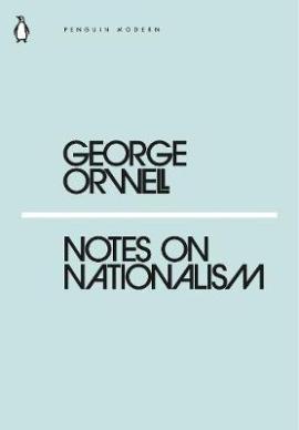 Книга Notes on Nationalism