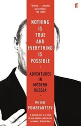 Nothing is True and Everything is Possible : Adventures in Modern Russia - фото обкладинки книги