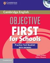 Objective First For Schools. Practice Test Booklet with Answers + Audio CD (буклет із тестами + відп. + диск) - фото обкладинки книги