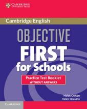 Objective First For Schools. Practice Test Booklet without Answers (буклет із тестами без відповідей) - фото обкладинки книги