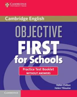 Objective First For Schools. Practice Test Booklet without Answers (буклет із тестами без відповідей) - фото книги