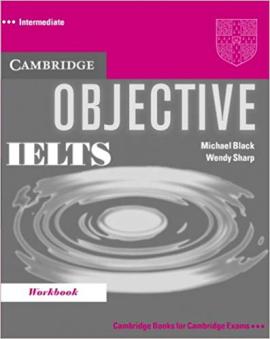 Objective IELTS Intermediate Workbook - фото книги