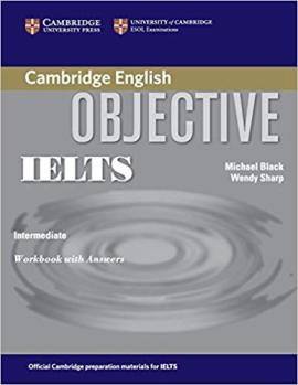 Робочий зошит Objective IELTS Intermediate Workbook with Answers