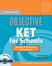 Objective KET. Practice Test Booklet with Answers + Audio CD - фото обкладинки книги