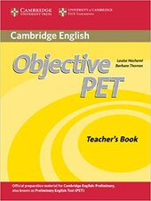 Книга для вчителя Objective PET Teacher's Book