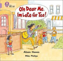 Oh Dear Me, I'm Late For Tea! - фото книги