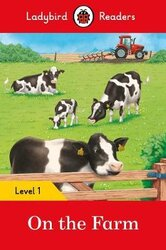 On the Farm - Ladybird Readers Level 1 - фото обкладинки книги