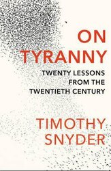 On Tyranny : Twenty Lessons from the Twentieth Century - фото обкладинки книги