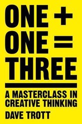 One Plus One Equals Three: A Masterclass in Creative Thinking - фото обкладинки книги