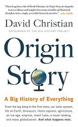 Origin Story : A Big History of Everything - фото обкладинки книги