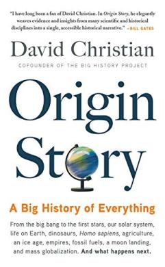 Origin Story : A Big History of Everything - фото книги