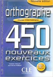 Orthographe 450. Nouveaux Exercices Intermediaire Livre+corriges(підручник+аудіодиск) - фото обкладинки книги