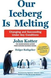 Our Iceberg is Melting: Changing and Succeeding Under Any Conditions - фото обкладинки книги