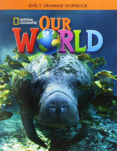 Робочий зошит Our World 2 Grammar Workbook