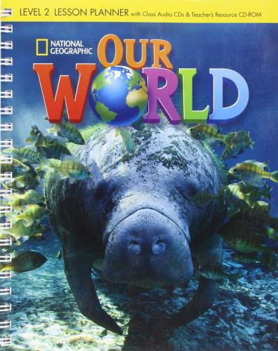 Комплект книг Our World 2 Lesson Planner with Teacher's Resource