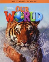 Our World 3: Grammar Workbook - фото обкладинки книги