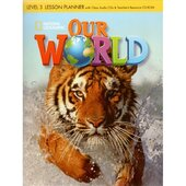 Our World 3: Lesson Planner with Audio CD and Teacher's Resource CD-ROM - фото обкладинки книги