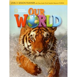 Our World 3: Lesson Planner with Audio CD and Teacher's Resource CD-ROM - фото книги