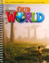 Our World 4: Lesson Planner with Audio CD and Teacher's Resource CD-ROM - фото обкладинки книги