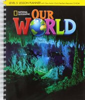 Our World 5: Lesson Planner with Audio CD and Teacher's Resource CD-ROM - фото обкладинки книги