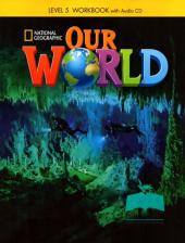 Our World 5: Workbook with Audio CD - фото обкладинки книги