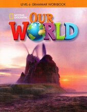 Our World 6: Grammar Workbook - фото обкладинки книги