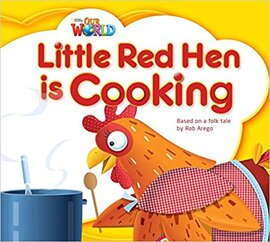 Our World Readers 1: Little Red Hen is Cooking - фото книги