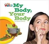 Our World Readers 1: My Body, Your Body - фото обкладинки книги