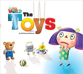 Our World Readers 1: The Toys - фото книги