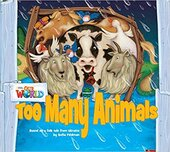 Our World Readers 1: Too Many Animals - фото обкладинки книги