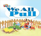 Our World Readers 1: We All Pull - фото обкладинки книги