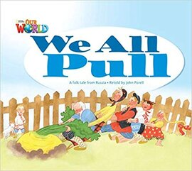 Our World Readers 1: We All Pull - фото книги