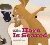 Our World Readers 2: Hare Is Scared - фото обкладинки книги
