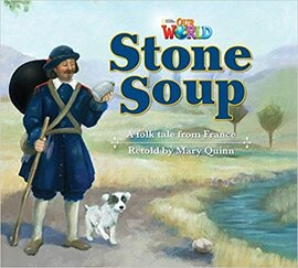 Our World Readers 2: Stone Soup - фото книги