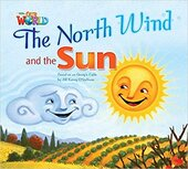 Our World Readers 2: The North Wind and the Sun - фото обкладинки книги