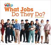 Our World Readers 2: What Jobs Do They Do? - фото обкладинки книги
