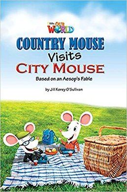 Our World Readers 3: Country Mouse Visits City Mouse - фото книги